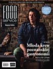 Food Service nr. 170/2017. Miesięcznik z branży HoReCa. W numerze: rozmowa z Jonathanem Knightem i Nickiem Shapirą z Jamie Oliver Restaurant Group oraz młoda krew poznańskiej gastronomii, Krzysztof Łapawa.